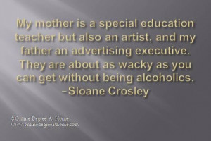 Inspirational education quotes. My mother is a special education ...