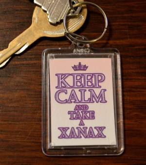 Funny Keychain - Keep CALM and Take a Xanax - Hillarious Funny Adult ...