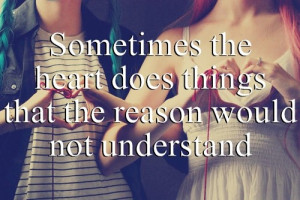 English quotes sayings heart does things not understand