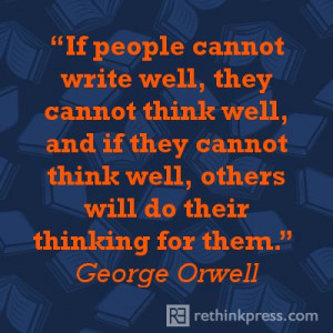 George Orwell on writing well.