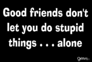 Sarcastic, quotes, sayings, good friends