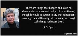 More A. S. Byatt Quotes