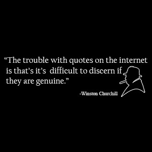 The Shop The Trouble With Quotes On The Internet…