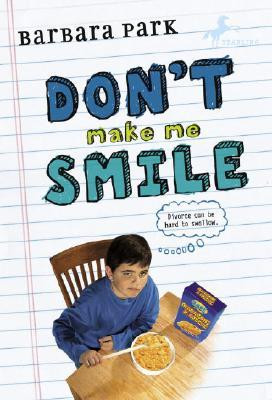 "Start by marking ""Don't Make Me Smile"" as Want to Read:"