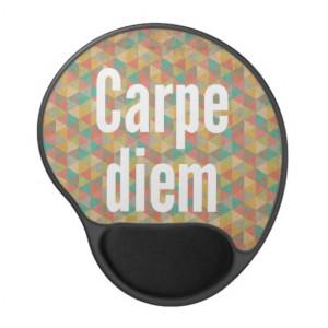 Carpe diem, Seize the day, Motivational Quotes Gel Mouse Pad