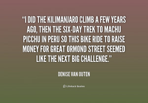 quote Denise Van Outen i did the kilimanjaro climb a few 231291 1 png