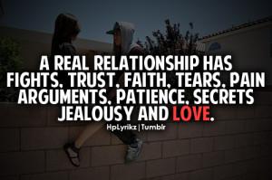 ... , faith, tears, pain arguments, patience, secrets jealousy and love