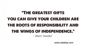 parents-thoughts-quotes-children-gift-Independence-responsibility ...