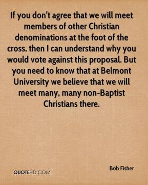 if you don t agree that we will meet members of other christian ...
