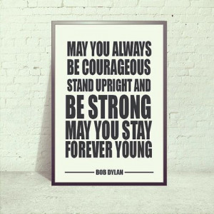 Bob Dylan Quote - Forever Young Lyric Poster