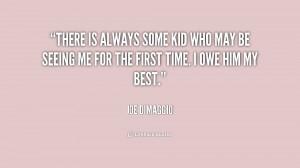 Joe DiMaggio Quotes