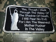 ... grim reaper and this saying on a scroll...make a great military tattoo