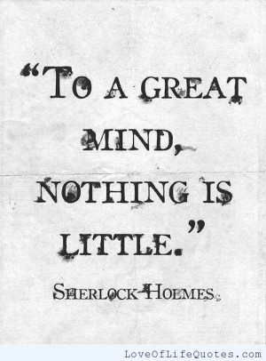 Sherlock Holmes quote on a Great Mind