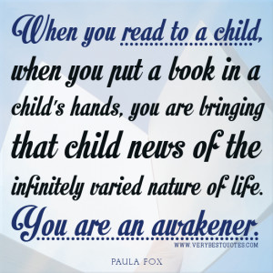 Inspirational Reading quotes, Reading to a child quotes, early ...