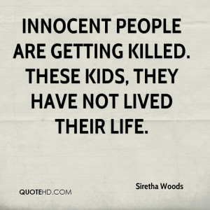 Showing collection [50] for Quotes About Innocent People