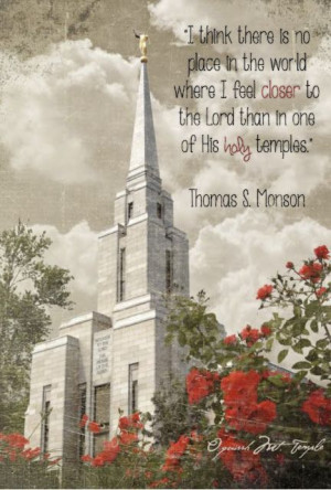 Lds Quotes On Temples Mormon Temple And A Quote