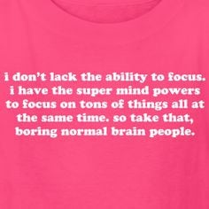 Funny ADHD ADD Quote Humorous T-Shirts & more
