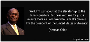 More Herman Cain Quotes