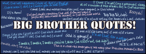 got any funny quotes share them big brother quotes