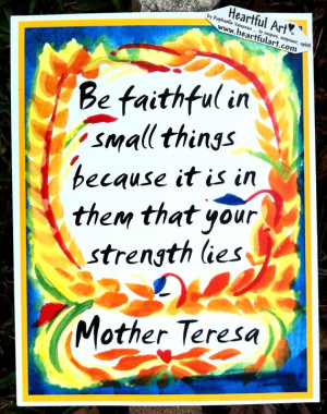 BE FAITHFUL Mother TERESA Inspirational Quote Motivational Print ...