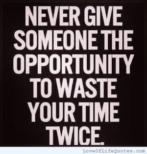 Never-give-someone-the-opportunity.jpg