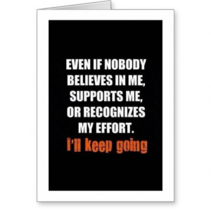 Motivational Quotes: Believe In Me! Greeting Cards
