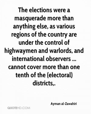 The elections were a masquerade more than anything else, as various ...