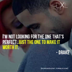 ... , dope, drake, dxl, legit, life, love, quotes, rihanna, swag, ymcmb