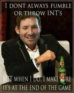 Pic of the Day: Tony Romo, The Most Interesting Man in the World