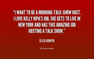 quote Ellie Kemper i want to be a morning talk show host 188820 1 png
