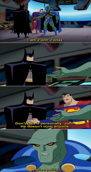 Justice League Animated Series Quote-1