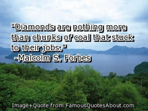 Malcolm S. Forbes quote