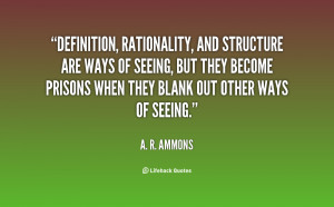 quote-A.-R.-Ammons-definition-rationality-and-structure-are-ways-of ...
