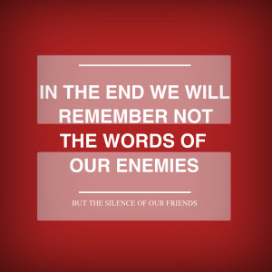 MLK quote on silence friends and enemies