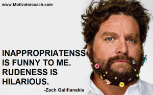 Zach Galifianakis Quotes