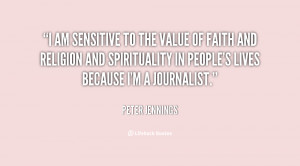 quote-Peter-Jennings-i-am-sensitive-to-the-value-of-20849.png