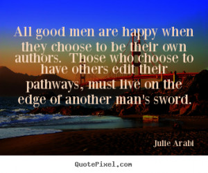 have a good man quotes