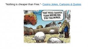 Wild funny jokes while returning gambling won money & quotes on free ...