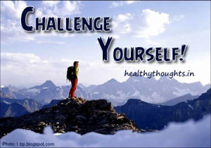 ... -motivational-challenge-quotes-thought for the day-challenge yourself