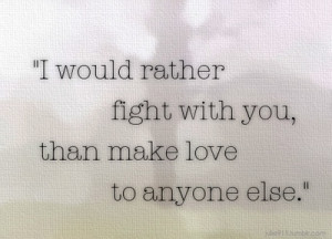 fight, love, message, quote, quotes, text, words