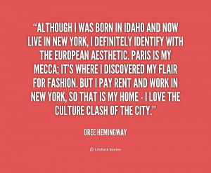 quote-Dree-Hemingway-although-i-was-born-in-idaho-and-230181.png
