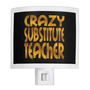 Crazy Substitute Teacher in Gold Night Lights