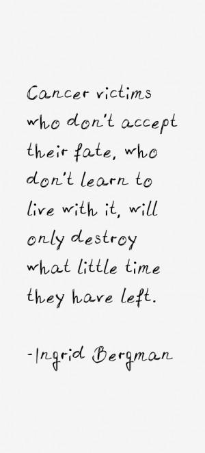 Ingrid Bergman Quotes & Sayings