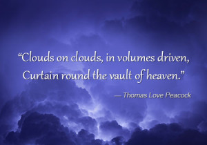 quote about cloud by Thomas Love Peacock