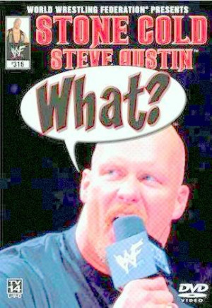 STONE COLD STEVE AUSTIN WHAT DVD 2001 Image
