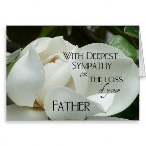 Sympathy on the loss of your Father-White Magnolia Cards
