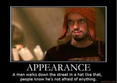 Fixed version of this Jayne from Firefly quote. Had 'appearance ...