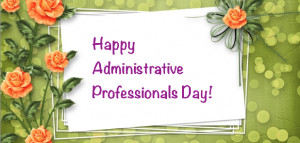 ... day 2015 quotes happy administrative professionals day 2015 quotes