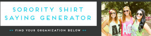 ... sorority quotes printed on a custom t shirt designs for your sorority