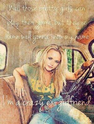 Miranda Lambert~ Crazy Ex Girlfriend